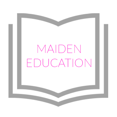 Maiden Education