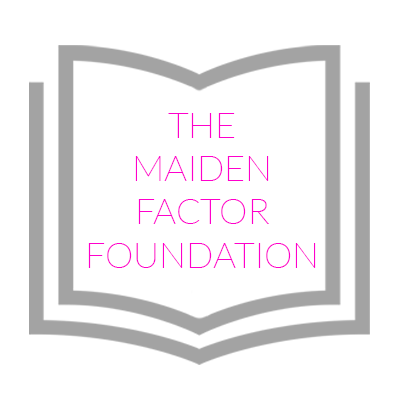 The Maiden Factor Foundation